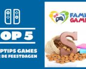 top 5 games voor de feestdagen
